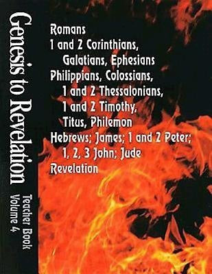Genesis to Revelation Volume 4: Romans - Revelation Teacher Book