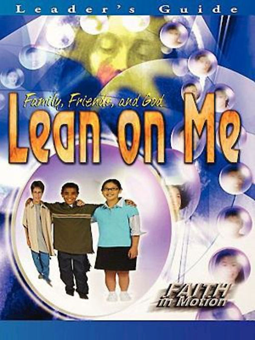 Lean On Me Ldr Faith In Motion Series