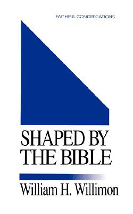 Shaped By the Bible