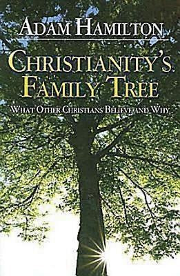Christianity's Family Tree Participant's Guide