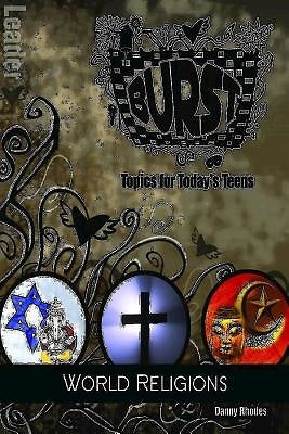 Burst: World Religions Leader's Guide