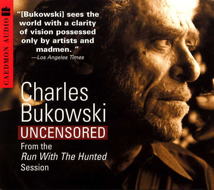 Charles Bukowski Uncensored CD