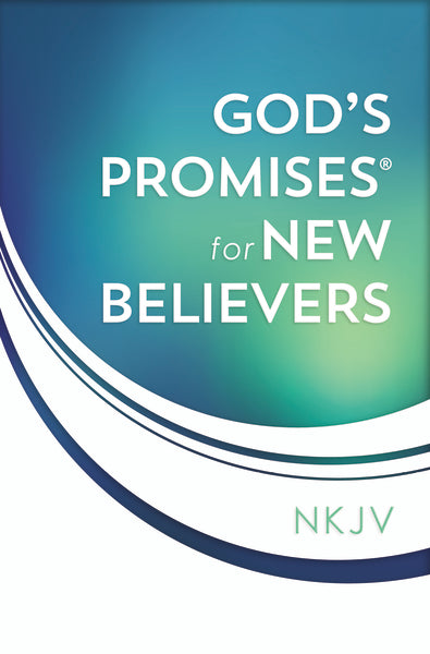 God's Promises for New Believers