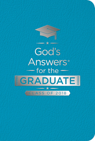 God's Answers for the Graduate: Class of 2018 - Teal NKJV