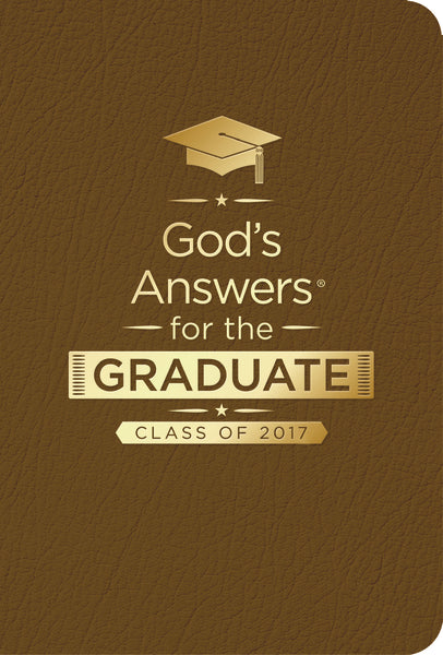 God's Answers for the Graduate: Class of 2017 - Brown