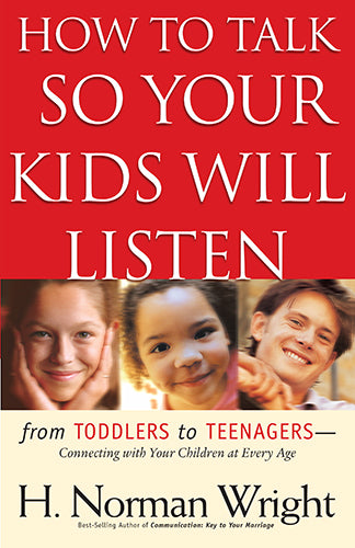 How to Talk So Your Kids Will Listen