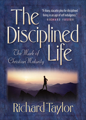 Disciplined Life, The