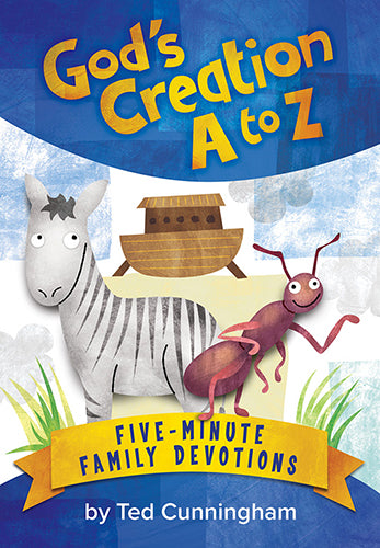God's Creation A to Z Five-Minute Family Devotions