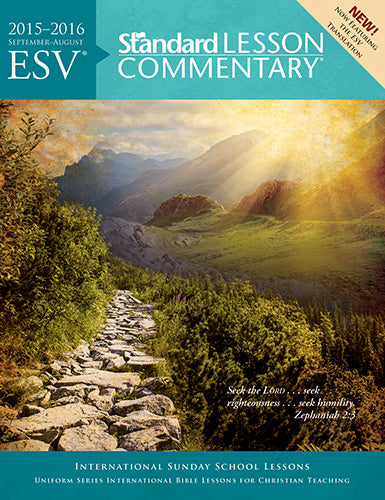 ESV® Standard Lesson Commentary® 2015-2016
