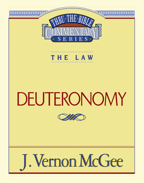 Thru the Bible Vol. 09: The Law (Deuteronomy)