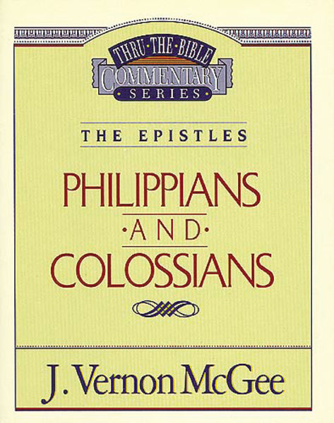 Thru the Bible Vol. 48: The Epistles (Philippians/Colossians)