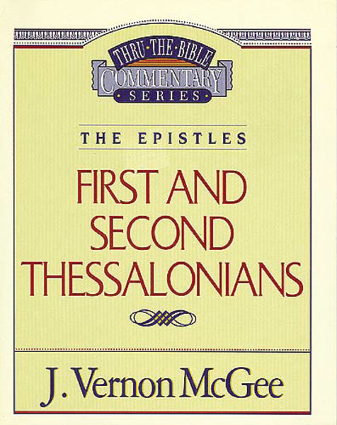 Thru the Bible Vol. 49: The Epistles (1 and   2 Thessalonians)