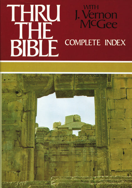 Thru the Bible Complete Index