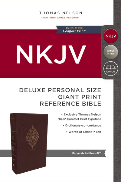 NKJV, Deluxe Reference Bible, Personal Size Giant Print, Leathersoft, Burgundy, Red Letter Edition, Comfort Print
