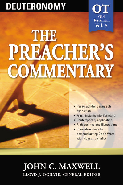 The Preacher's Commentary - Vol. 05: Deuteronomy