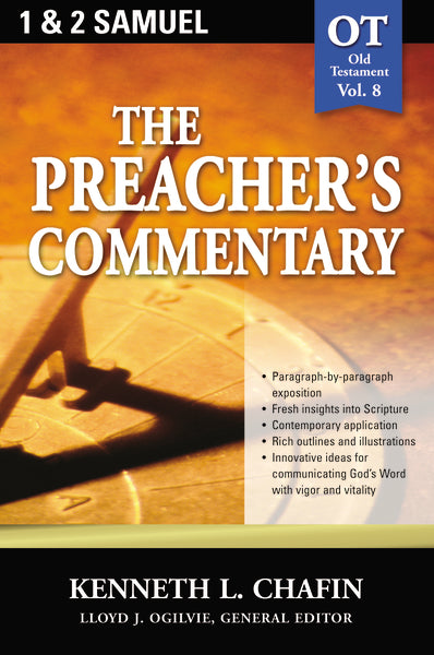 The Preacher's Commentary - Vol. 08: 1 and   2 Samuel