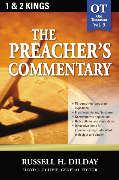 The Preacher's Commentary - Vol. 09: 1 and   2 Kings