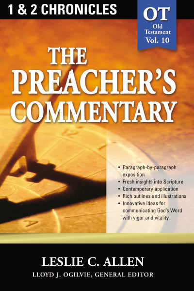 The Preacher's Commentary - Vol. 10: 1 and   2 Chronicles