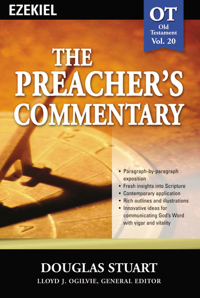 The Preacher's Commentary - Vol. 20: Ezekiel