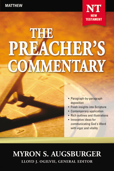 The Preacher's Commentary - Vol. 24: Matthew