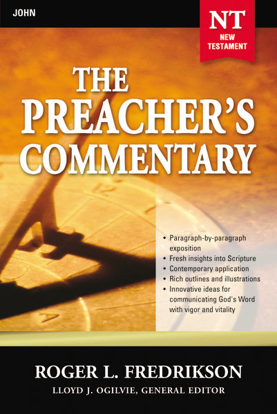 The Preacher's Commentary - Vol. 27: John