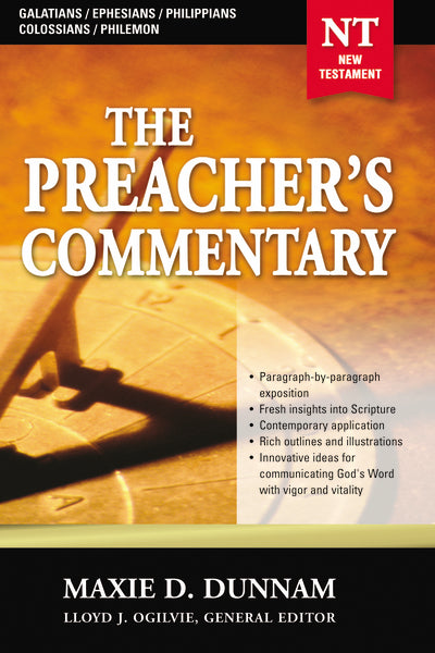 The Preacher's Commentary - Vol. 31: Galatians / Ephesians / Philippians / Colossians / Philemon