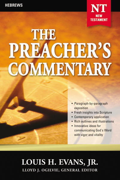 The Preacher's Commentary - Vol. 33: Hebrews