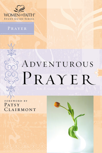 Adventurous Prayer
