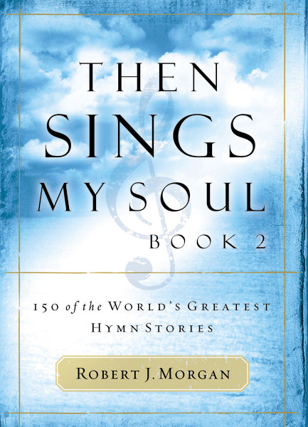 Then Sings My Soul, Book 2