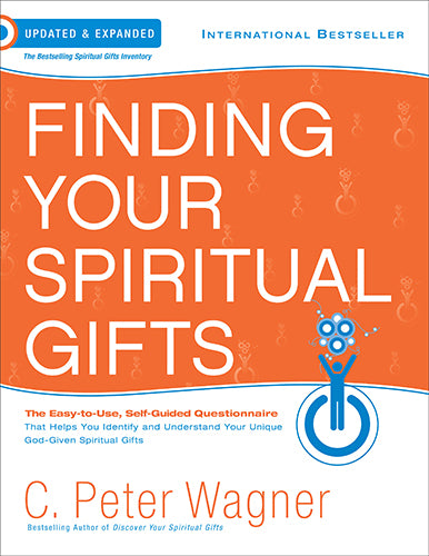 Finding Your Spiritual Gifts Questionnaire, updated and exp ed.