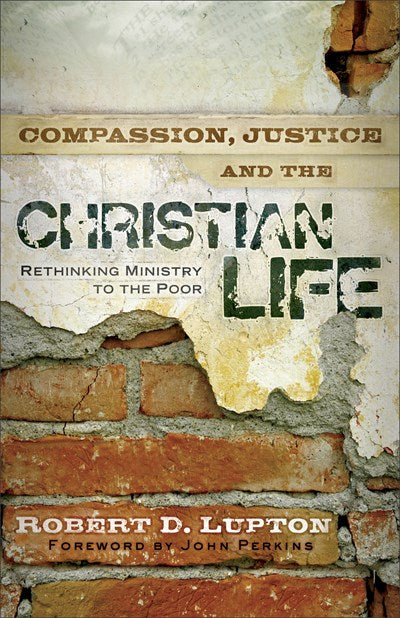 Compassion, Justice, and the Christian Life