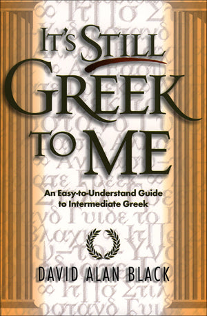 It's Still Greek to Me