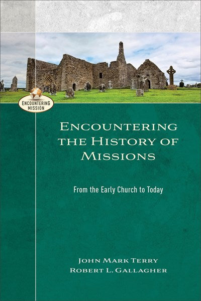 Encountering the History of Missions