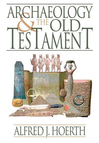 Archaeology and the Old Testament