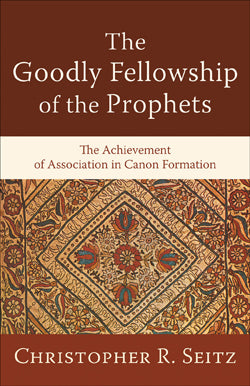 The Goodly Fellowship of the Prophets