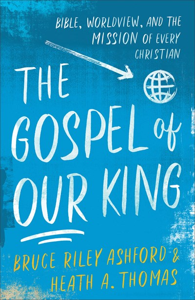 The Gospel of Our King