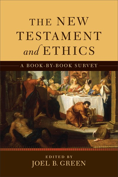 The New Testament and Ethics