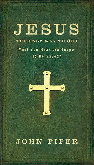Jesus: The Only Way to God