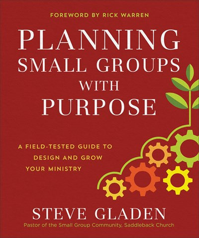 Planning Small Groups with Purpose