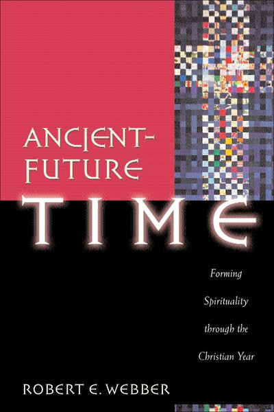 Ancient-Future Time