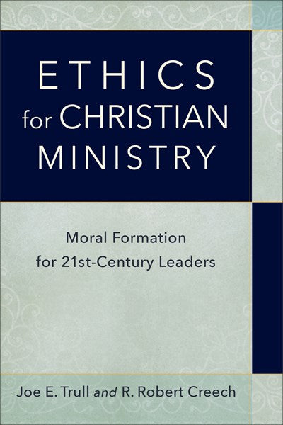 Ethics for Christian Ministry
