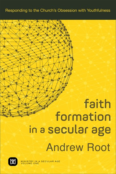 Faith Formation in a Secular Age