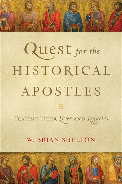 Quest for the Historical Apostles