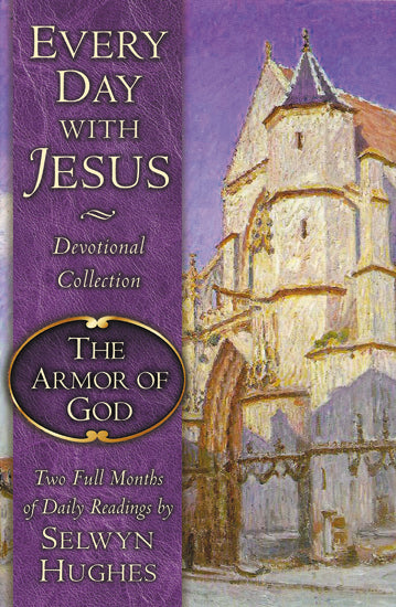 The Every Day with Jesus: The Armor of God