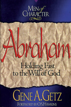 Men of Character: Abraham