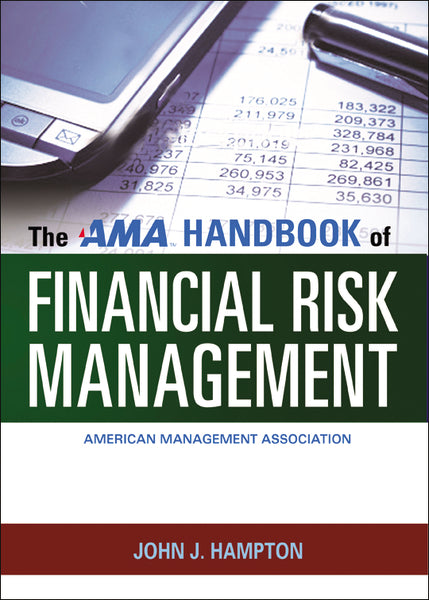 The AMA Handbook of Financial Risk Management