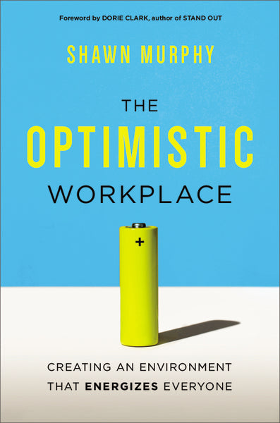 The Optimistic Workplace
