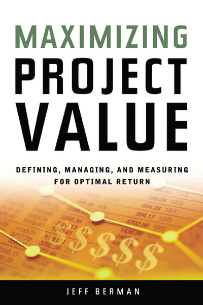 Maximizing Project Value