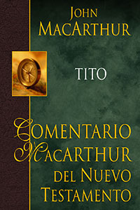 Macarthur New Testament Commentary - Titus, The
