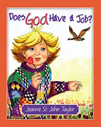 Does God Have A Job?